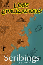 Scribings, Vol 2: Lost Civilizations