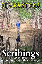 Scribings, Vol 5: Inversions